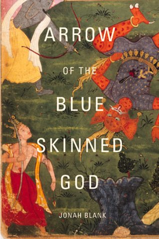 Arrow of the Blue-Skinned God Retracing the Ramayana Through India  2000 (Revised) edition cover