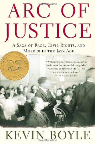 Arc of Justice A Saga of Race, Civil Rights, and Murder in the Jazz Age  2005 (Revised) edition cover
