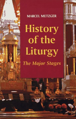 History of the Liturgy The Major Stages N/A edition cover