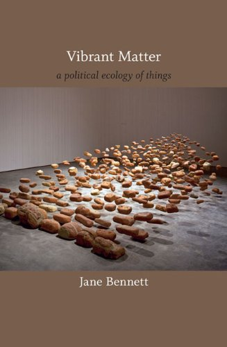 Vibrant Matter A Political Ecology of Things  2010 edition cover