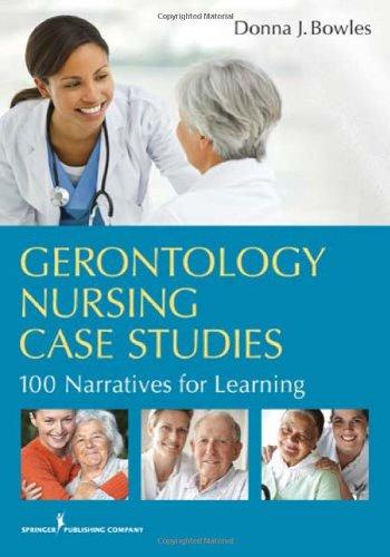 Gerontology Nursing Case Studies 100 Narratives for Learning  2011 edition cover