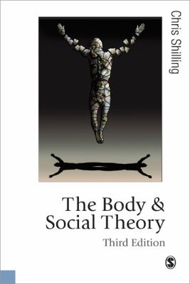 Body and Social Theory  3rd 2013 edition cover