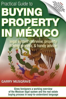 Practical Guide to Buying Property in Mexico  0 edition cover