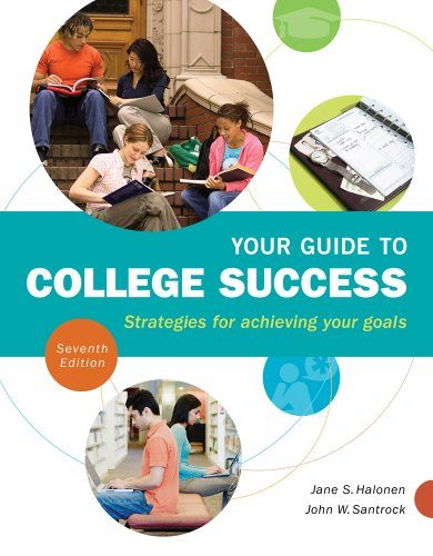 Your Guide to College Success Strategies for Achieving Your Goals 7th 2013 edition cover
