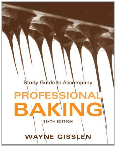 Study Guide to Accompany Professional Baking  6th 2013 (Student Manual, Study Guide, etc.) edition cover