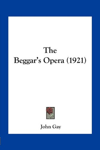 Beggar's Opera N/A 9781163963333 Front Cover