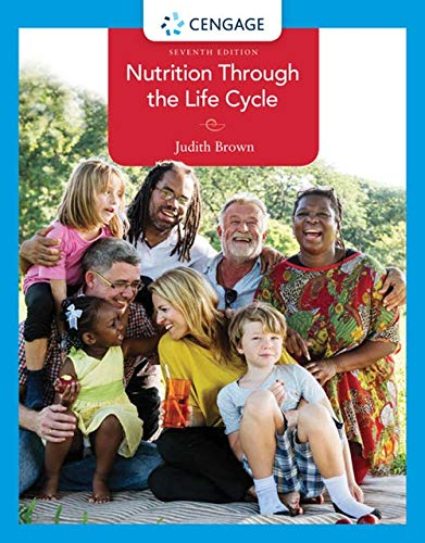 Nutrition Through the Life Cycle:   2019 9781337919333 Front Cover