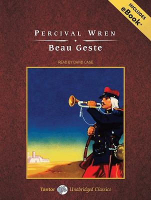 Beau Geste: Library Edition  2009 9781400141333 Front Cover