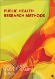 Public Health Research Methods   2015 9781452241333 Front Cover