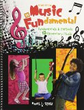 Music Is Fundamental Fundamentals and Methods for Elementary Music 2nd (Revised) edition cover