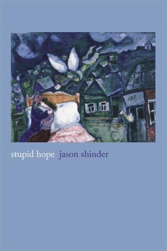 Stupid Hope  N/A 9781555975333 Front Cover