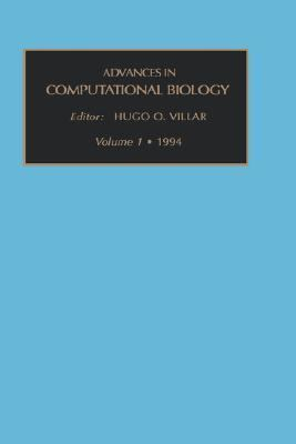 Advances in Computational Biology   1994 9781559386333 Front Cover