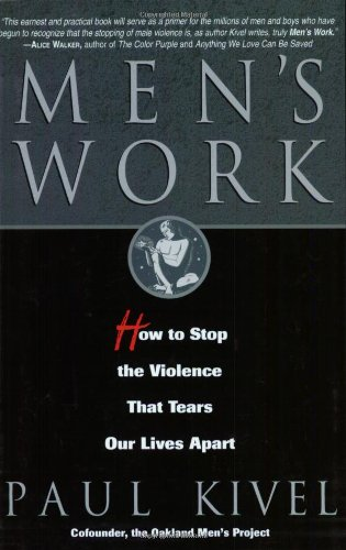 Men's Work How to Stop the Violence That Tears Our Lives Apart 2nd 1992 (Revised) edition cover