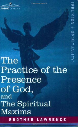 Practice of the Presence of God and the  N/A edition cover