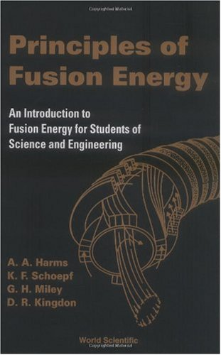 Principles of Fusion Energy   2005 edition cover