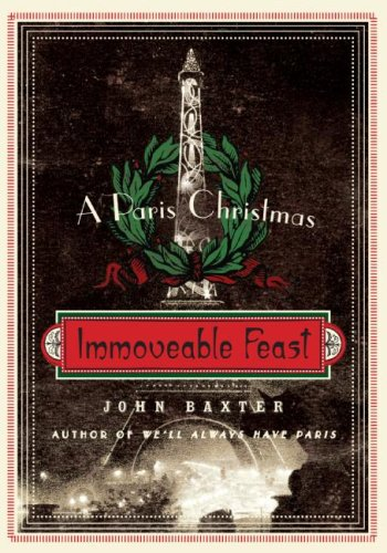 Immoveable Feast A Paris Christmas N/A 9780061562334 Front Cover