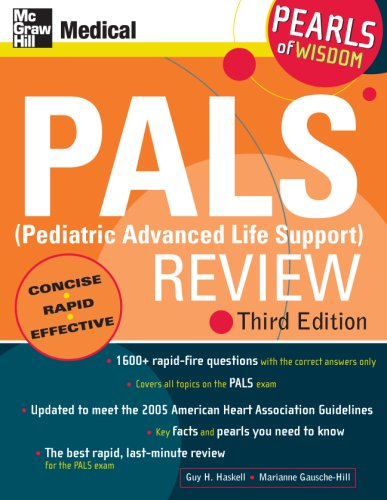 PALS (Pediatric Advanced Life Support) Review: Pearls of Wisdom, Third Edition  3rd 2007 (Revised) 9780071488334 Front Cover