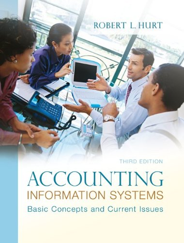 Accounting Information Systems Basic Concepts and Current Issues 3rd 2013 edition cover