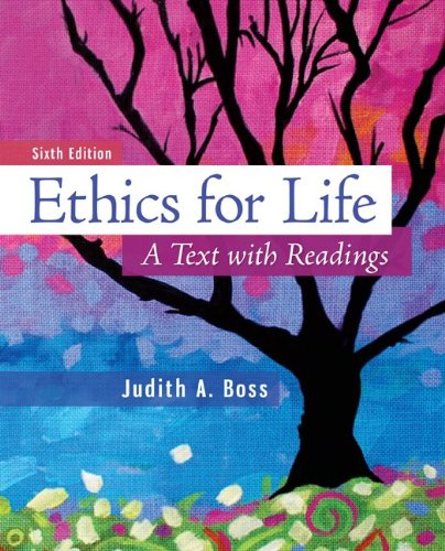 Ethics for Life A Text with Readings 6th 2014 edition cover