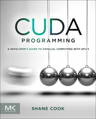 CUDA Programming A Developer's Guide to Parallel Computing with GPUs  2012 edition cover