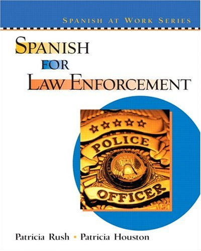 Spanish for Law Enforcement   2005 edition cover