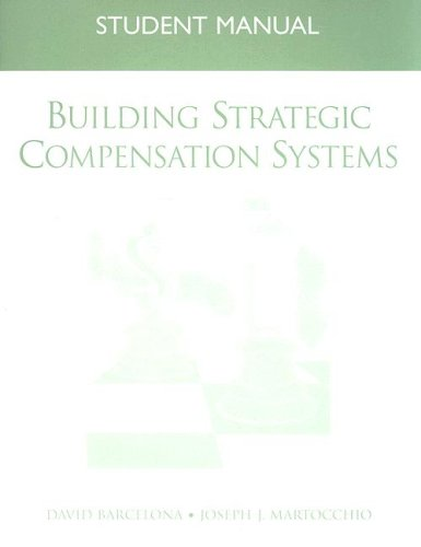 Building Strategic Compensation Systems Student Manual  2006 edition cover