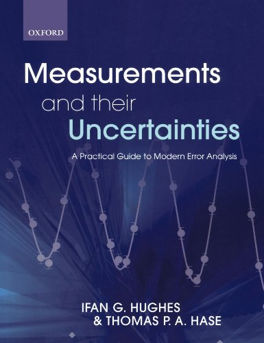 Measurements and Their Uncertainties A Practical Guide to Modern Error Analysis  2010 edition cover