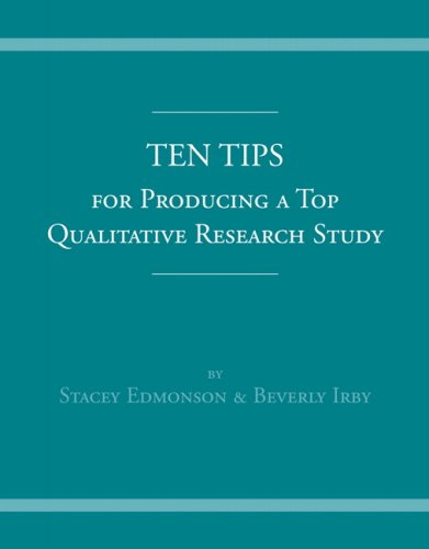 Ten Tips for Producing a Top Qualitative Research Study   2008 9780205524334 Front Cover