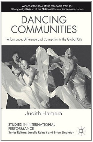 Dancing Communities Performance, Difference and Connection in the Global City  2011 edition cover