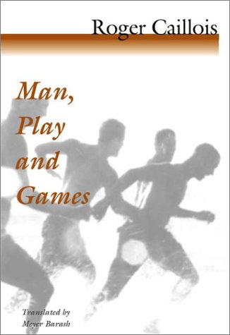 Man, Play and Games   2001 9780252070334 Front Cover
