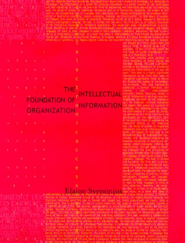 Intellectual Foundation of Information Organization   2000 edition cover