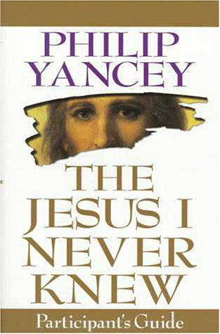 Jesus I Never Knew   1998 (Guide (Pupil's)) 9780310224334 Front Cover