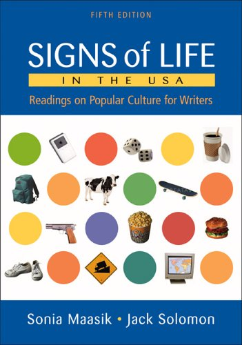 Signs of Life in the USA Readings on Popular Culture for Writers 5th 2006 9780312431334 Front Cover