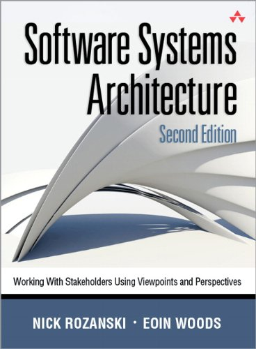 Software Systems Architecture Working with Stakeholders Using Viewpoints and Perspectives 2nd 2012 (Revised) edition cover