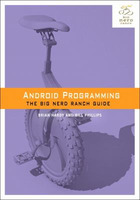 Android Programming The Big Nerd Ranch Guide  2013 edition cover