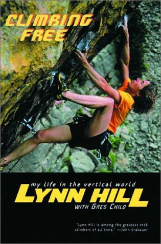 Climbing Free My Life in the Vertical World N/A edition cover