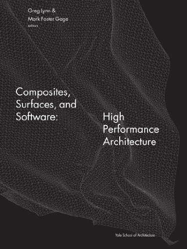Composites, Surfaces, and Software High Performance Architecture  2010 9780393733334 Front Cover