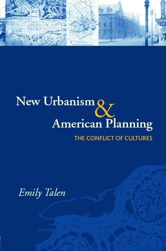 New Urbanism and American Planning The Conflict of Cultures  2005 edition cover