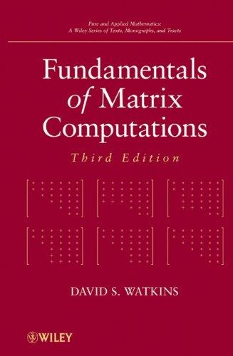 Fundamentals of Matrix Computations  3rd 2010 edition cover