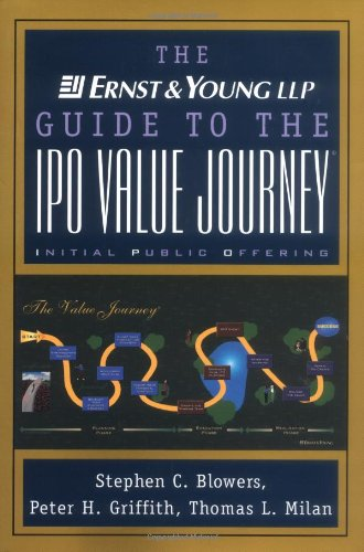 Ernst and Young Guide to the IPO Value Journey   1999 9780471352334 Front Cover