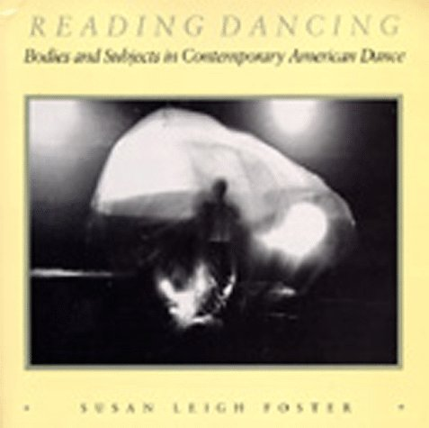 Reading Dancing Bodies and Subjects in Contemporary American Dance  2008 edition cover
