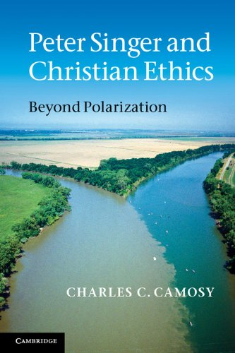 Peter Singer and Christian Ethics Beyond Polarization  2012 edition cover