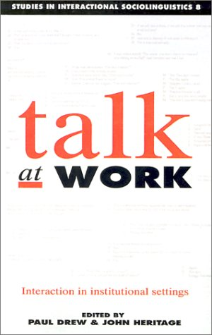 Talk at Work Interaction in Institutional Settings  1992 edition cover