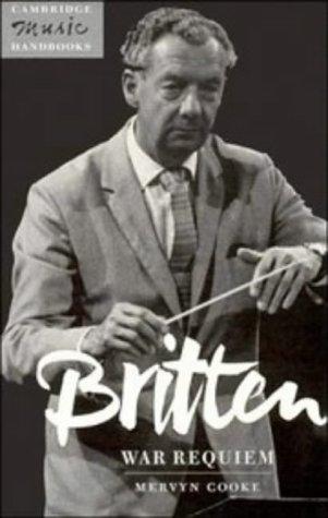 Britten War Requiem  1996 9780521446334 Front Cover