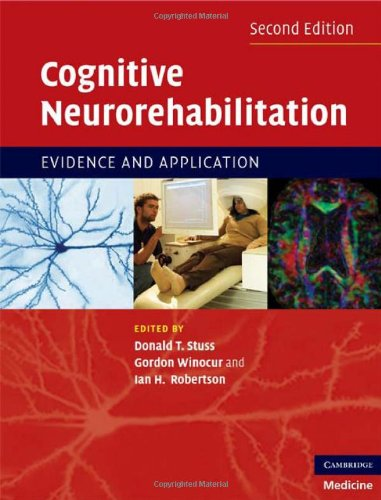 Cognitive Neurorehabilitation Evidence and Application 2nd 2008 (Revised) 9780521871334 Front Cover
