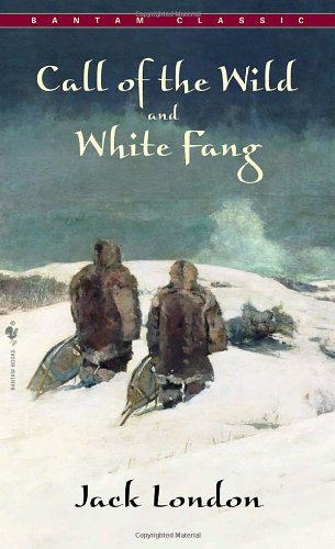 Call of the Wild and White Fang  Reprint 9780553212334 Front Cover