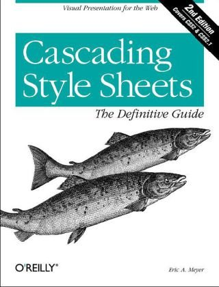 CSS The Definitive Guide 3rd 2006 (Revised) edition cover