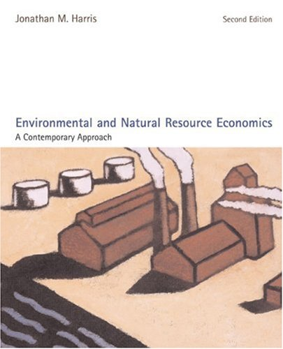 Environmental and Natural Resource Economics A Contemporary Approach 2nd 2006 edition cover