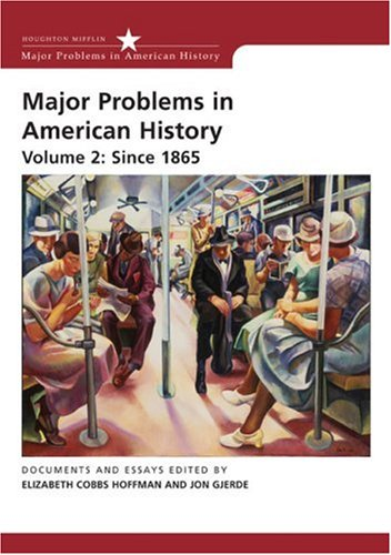 Major Problems in American History since 1865  2nd 2007 edition cover