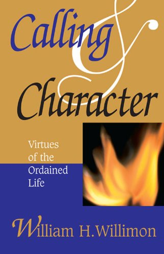 Calling and Character Virtues of the Ordained Life  2000 edition cover